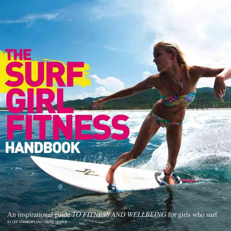 Surf Girl Fitness Handbook By Stanbury, Lee/ Searle, Louise